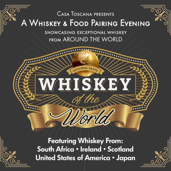 Whiskey and Food Pairing Evening – Casa Toscana