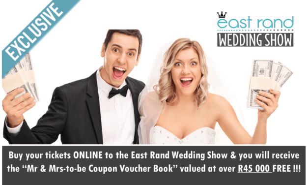 "Buy your tickets to The East Rand Wedding Show ONLINE & you will receive the ""Mr & Mrs-to-be Coupon Voucher Book"" valued at over R45 000 FREE !!!"